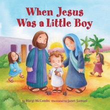 When Jesus Was A Little Boy