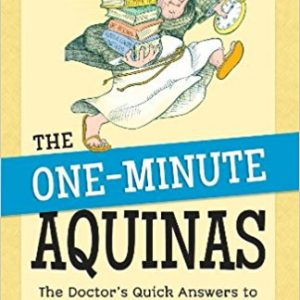 One Minute Aquinas
