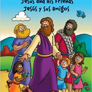 Jesus and His Friends Bilingual