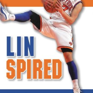 Linspired The Jeremy Lin Story