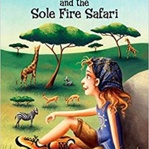 Riley Mae and the Sole Fire Safari