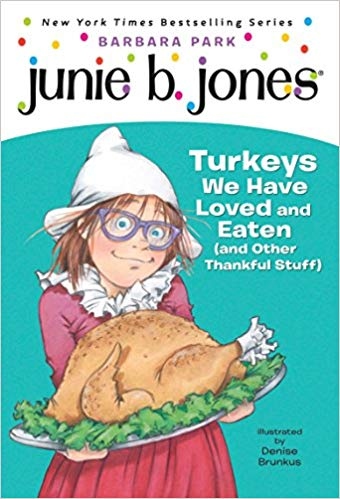 Junie b jones Turkeys We Have Loved and Eaten